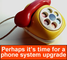 Does your Phone System need an upgrade?